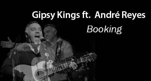 Booking Gipsy Kings Ft. André Reyes